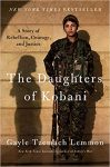 The Daughters of Kobani - A Story of Rebellion, Courage, and Justice